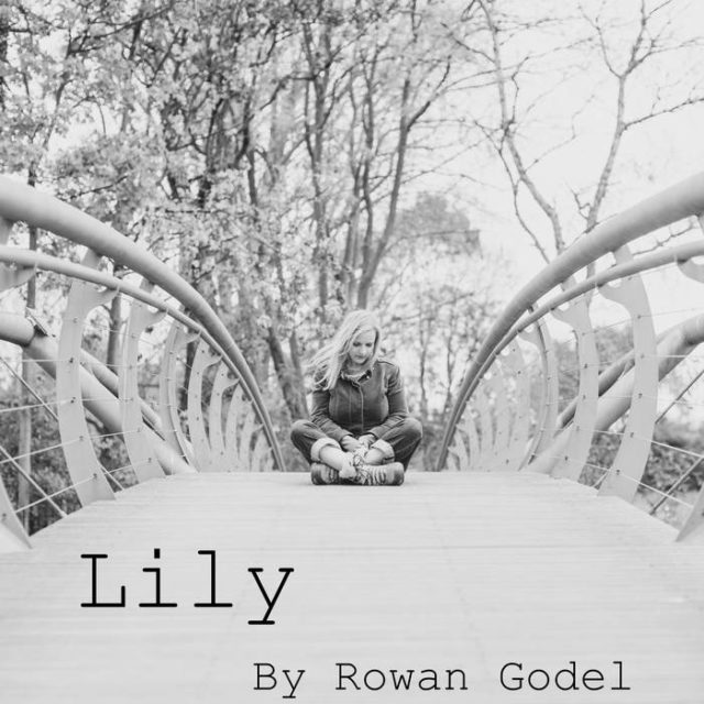 Lily - Song by Rowan Godel